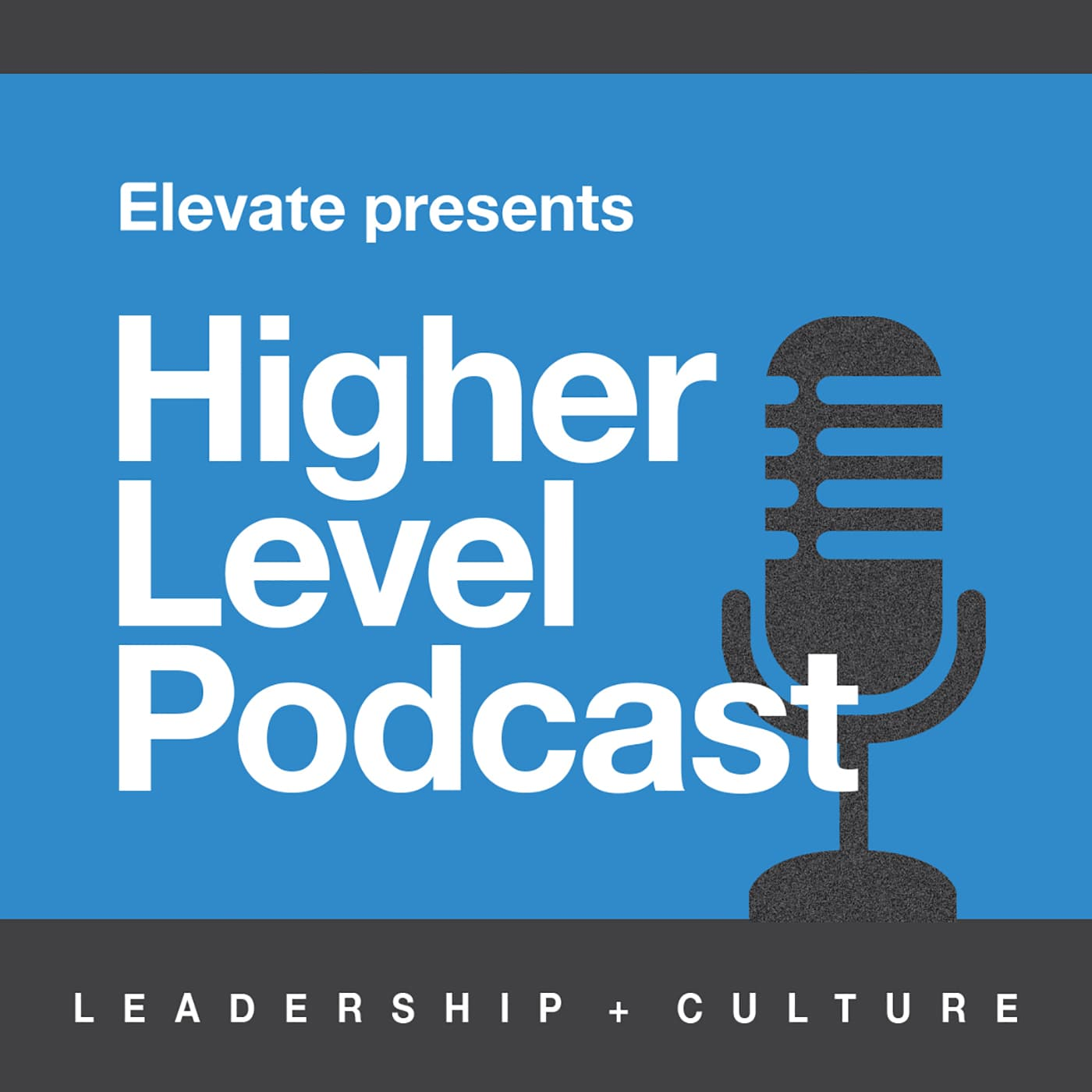 Elevate's Higher Level Podcast